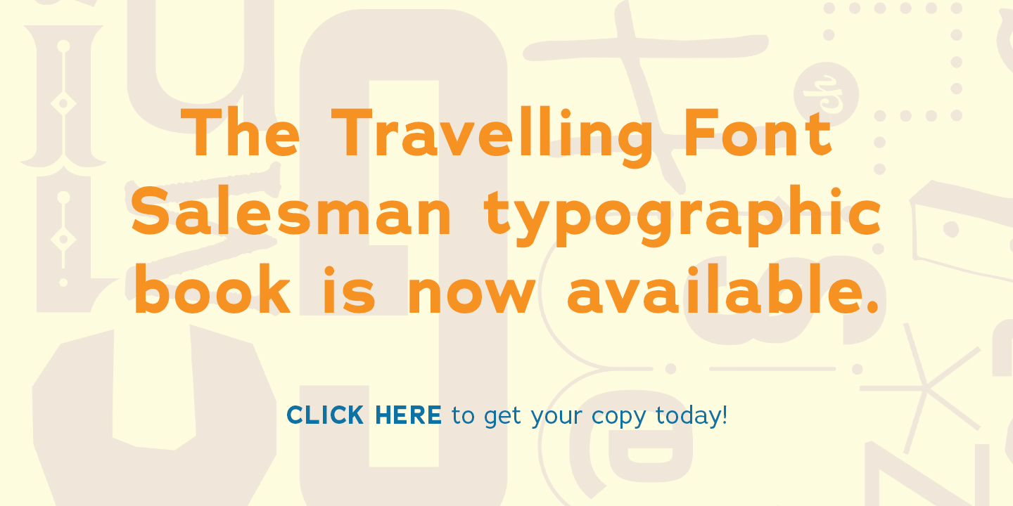 Traveling Font Salesman on Kickstarter